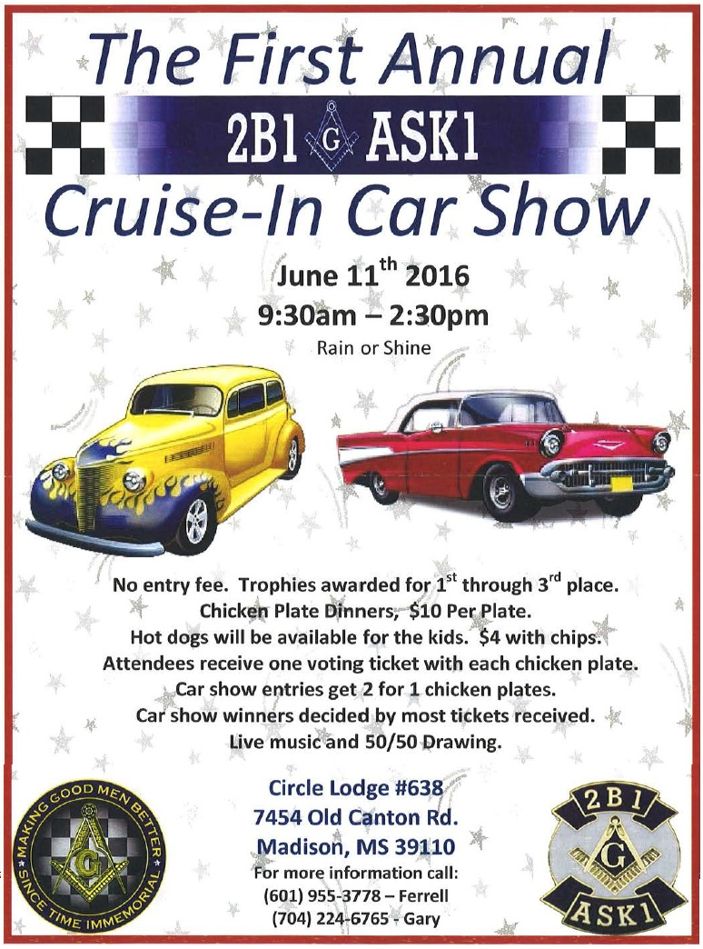 First Annual 2b1 Ask1 Cruise In Car Show Madison Ms The Grand